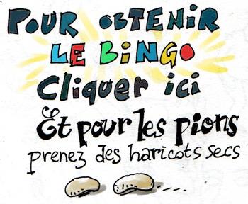 pour accéder au bingo